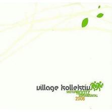 Motion Rootz Experimental Village Kollektiv