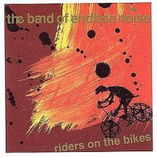 Riders On The Bikes The Band Of Endless Noise