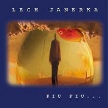 Fiu, Fiu Lech Janerka
