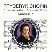 Dzieła Wszystkie - Koncerty Fryderyk Chopin