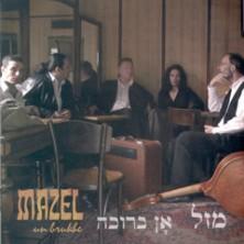Un Brukhe Mazel