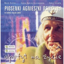 Apetyt na życie piosenki Agnieszki Osieckiej Sampler