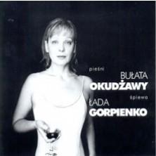 Pieśni Bulat Okudschawa Łada Gorpienko
