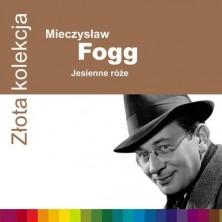 Złota kolekcja: Jesienne róże Mieczysław Fogg