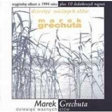 Dziesięć ważnych słów Marek Grechuta