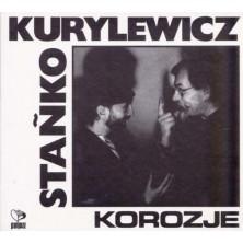 Korozje Tomasz Stańko, Andrzej Kurylewicz