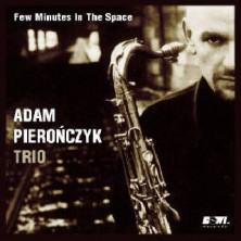 Few Minutes In The Space Adam Pierończyk