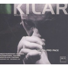 Missa pro pace  Wojciech Kilar