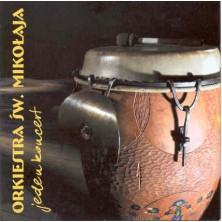 Jeden koncert Orkiestra Św. Mikołaja - Saint Nicholas Orchestra