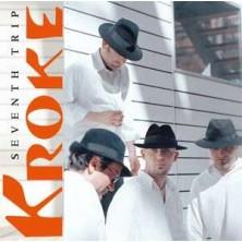 Seventh Trip Kroke