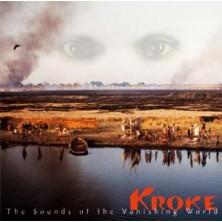 The Sounds Of The Vanishing World  Kroke