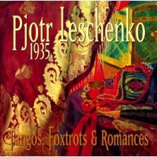 1935 - Tangos, Foxtrots & Romances Pjotr Leschenko