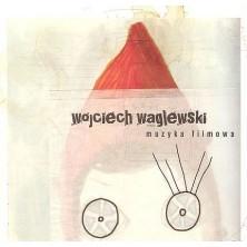 Muzyka Filmowa Wojciech Waglewski