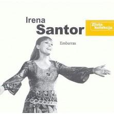 Embarras - Złota kolekcja Irena Santor