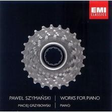 Works For Piano Paweł Szymański