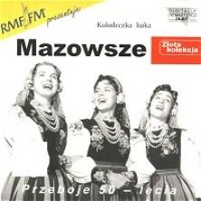 Kukułeczka kuka - Złota Kolekcja Mazowsze