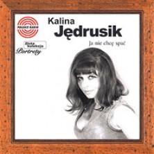Ja nie chcę spać - Portrety Kalina Jędrusik