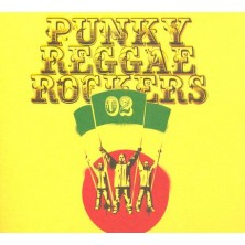 Punky Reggae Rockers 2 Sampler