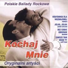 Kochaj Mnie Polskie Ballady Rockowe Sampler