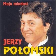 Moja młodość Jerzy Połomski