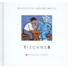 Tischner Trebunie-Tutki, VOO VOO