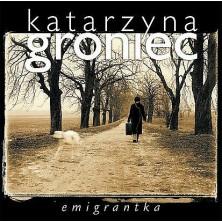 Emigrantka Katarzyna Groniec