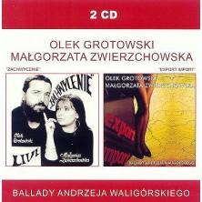 Zachwycenie, Export Import Olek Grotowski, Małgorzata Zwierzchowska