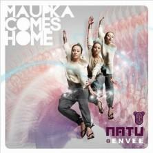 Maupka comes home Natu Envee