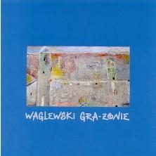 Gra-żonie Wojciech Waglewski
