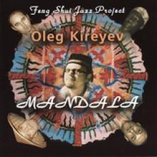 Mandala - Feng Shui Jazz Project Oleg Kireyev