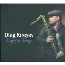 Songs for Sonny Oleg Kireyev