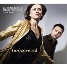 (un)covered All Time Jazz & Lucia Lužinská