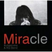 Powiedzieliśmy Miracle Mira Kubasińska KG Band