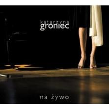 Na żywo Katarzyna Groniec