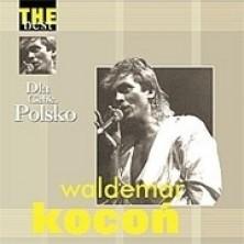 The Best - Dla Ciebie Polsko Waldemar Kocoń