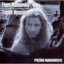 Tropami Wysockiego - Pieśni Narowiste Evgen Malinovskiy