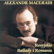 Rosyjskie Ballady i Romanse Alexandr Maceradi