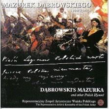 Mazurek Dąbrowskiego i inne hymny Chór i Orkiestra Reprezentacyjny Zespołu Artystycznego Wojska Polskiego
