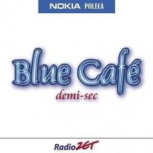Demi-sec Blue Cafe