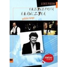 Polskie tango Krzysztof Krawczyk