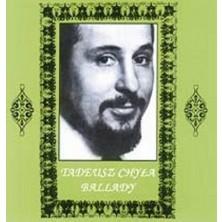 Ballady Tadeusz Chyła