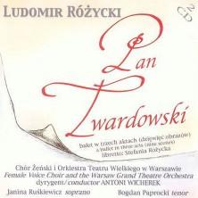 Pan Twardowski Ludomir Różycki