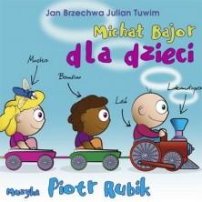 Piosenki dla dzieci Michał Bajor, Piotr Rubik