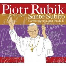 Santo Subito - Cantobiografia JP II Piotr Rubik
