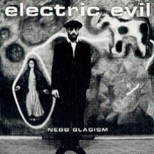 Electric Evil Nebb Blagism