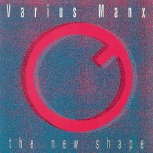 The New Shape Varius Manx