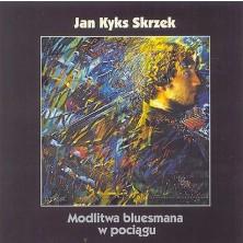 Modlitwa bluesmana w pociągu  Jan Skrzek