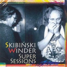Super Sessions Leszek Winder Ryszard Skibiński