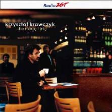 ... Bo marzę i śnię Krzysztof Krawczyk