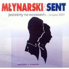 Jesteśmy na wczasach... na żywo 2001 Wojciech Młynarski Janusz Sent